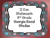 I Can Statements 3rd Grade GA Social Studies