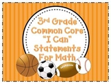 I Can Statements- 3rd Grade Math Common Core Standards