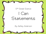 I Can Statements- 5th grade Science
