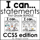 I Can Statements CCSS First Grade Bundle