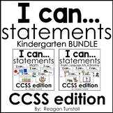 I Can Statements CCSS Kindergarten Bundle