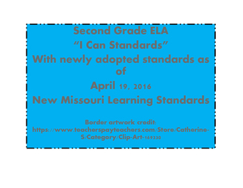 I Can Statements ELA 2nd grade  Missouri Learning Standards