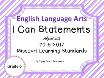 I Can Statements ELA Grade 6 Missouri Learning Standards