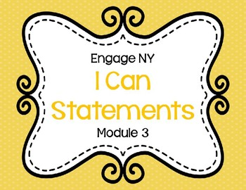 Focus Board I Can Statements:  Engage NY Module 3