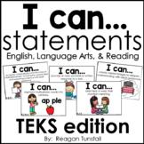 I Can Statements English Language Arts and Reading TEKS edition Kindergarten