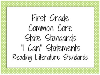 I Can Statements - First Grade ELA Common Core State Standards