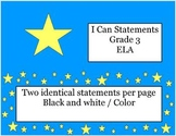I Can Statements -  Grade 3 Common Core ELA