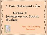 I Can Statements - Grade 5 Saskatchewan Social Studies