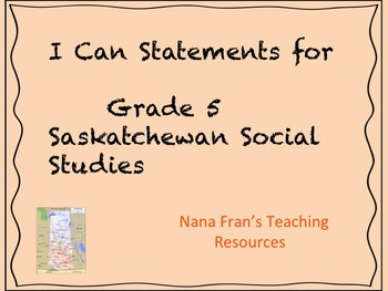 I Can Statements - Grade 5 Saskatchewan Social Studies