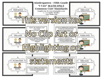 I Can Statements K-5 MATH ONLY Common Core  NO GRAPHICS OR HIGHLIGHTING