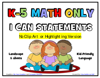I Can Statements K-5 MATH ONLY Common Core  NO GRAPHICS OR