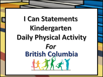 I Can Statements Kindergarten Daily Physical Activity Brit