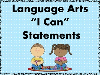 I Can Statements - Language Arts