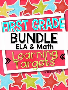 I Can Statements -- Learning Targets for First Grade ELA & MATH *BUNDLE*
