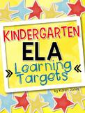 I Can Statements -- Learning Targets for Kindergarten ELA