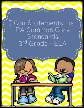 I Can Statements List - PA Common Core Third Grade - ELA