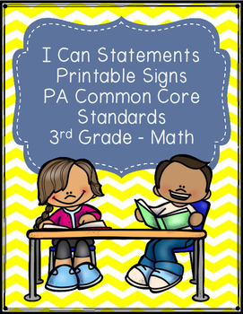 I Can Statements Printable Signs - PA Common Core Third Grade - Math