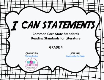 I Can Statements - Reading Literature Standards Grade 4