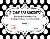 I Can Statements - Reading Standards: Foundational Skills 2