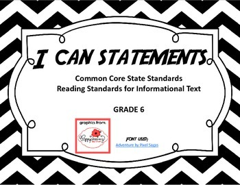 I Can Statements - Reading Standards for Informational Text Grade 6