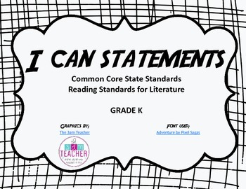 I Can Statements - Reading Standards for Literature Grade K