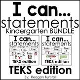 I Can Statements TEKS Kindergarten Bundle