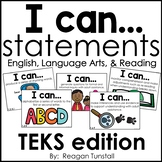 I Can Statements English Language Arts and Reading TEKS edition First Grade