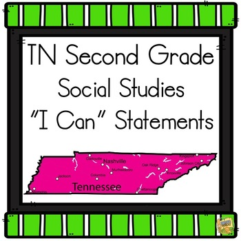 I Can Statements TN 2nd Grade Social Studies - 2019-20 Tennessee Second Grade