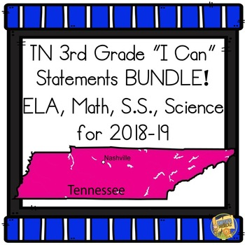 I Can Statements Tennessee Third Grade BUNDLE - TN Grade 3 All Subjects