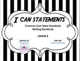 I Can Statements - Writing Standards for Writing Grade 8