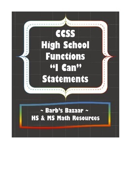 """I Can"" Statements checklist for high school Functions CCSS"
