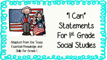 I Can Statements for 1st Grade Social Studies