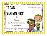 I Can Statements for 1st grade GASE/Common Core E.L.A.