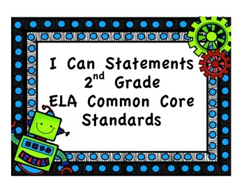 I Can Statements for 2nd Grade ELA Common Core Standards