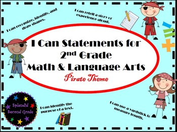 """I Can"" Statements for 2nd Grade Math & Language Arts - Pirate Theme"