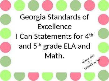 I Can Statements for 4th and 5th grade ELA and Math for GSE Custom for Ruth D.