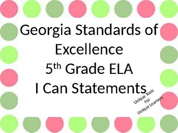 I Can Statements for 5th grade ELA and Math for Georgia Standards of Excellence