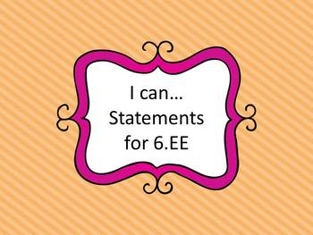 """I Can"" Statements for 6.EE"