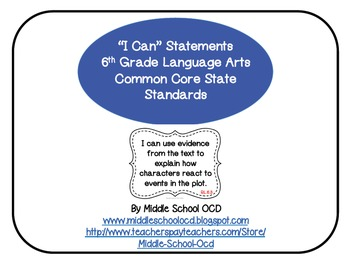 """I Can"" Statements for 6th Grade Language Arts - Common Core"