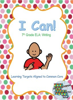 I Can Statements for 7th Grade: Writing