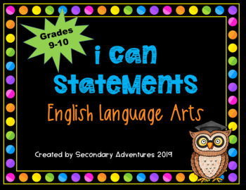 I Can Statements for ELA Grades 9-10