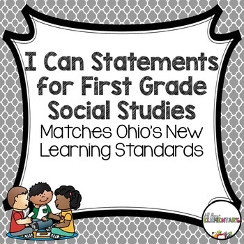 I Can Statements for First Grade Social Studies