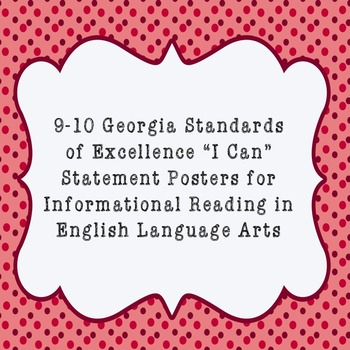 """""""I Can"""" Statements for Informational Reading from GSE for ELA"""