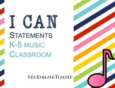 I Can Statements for K-5 Elementary Music Classroom
