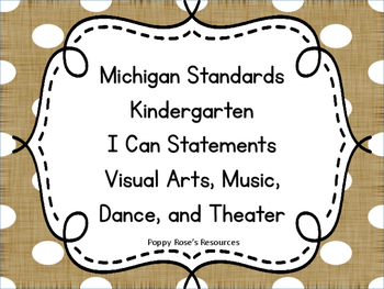 I Can Statements for Kindergarten Arts- Michigan Standards
