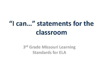 I Can Statements for Missouri Learning Standards (3rd Grade-ELA)
