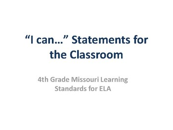 I Can Statements for Missouri Learning Standards (4th Grade-ELA)