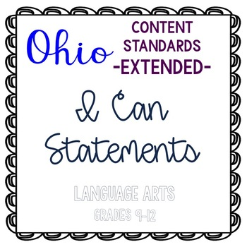 I Can Statements for Ohio ELA Extended Content Standards 9-12 grade