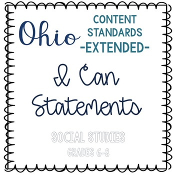 Ohio Academic Content Standards Extended I Can Statements Social Studies 6-8