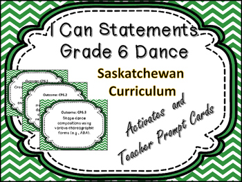 Dance  Grade 6 I Can Statements for Saskatchewan  Curriculum